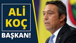 Fenerbahçe' nin Yeni Başkanı Ali KOÇ Oldu
